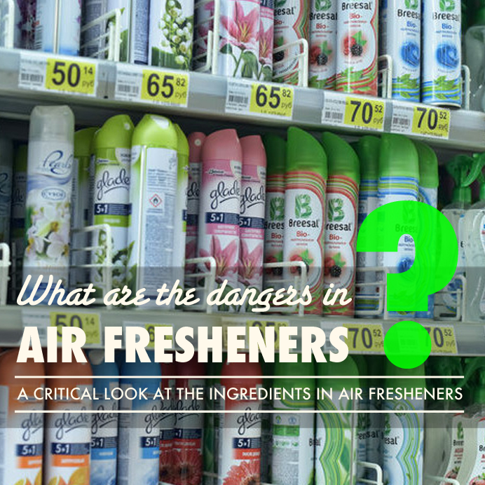 Air Freshener Ingredients Air-fresheners-part-1