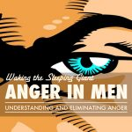 Waking the Sleeping Giant: Anger in Men