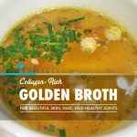 Collagen-Rich Golden Broth for Beautiful Skin