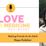 096: Making Friends As An Adult w/ Hope Kelaher