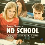 Tips for Applying to ND School