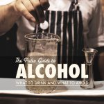 Does Alcohol Fit Into Paleo Living?