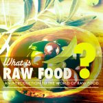 What is Raw Food?