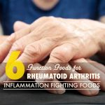 6 Functional Foods for Rheumatoid Arthritis