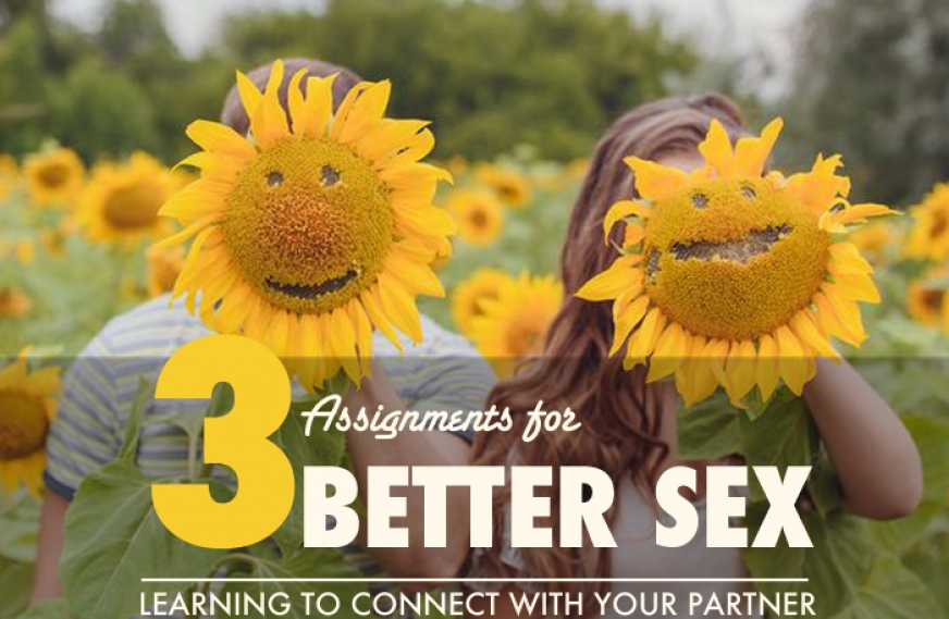 3 Assignments for Better Sex