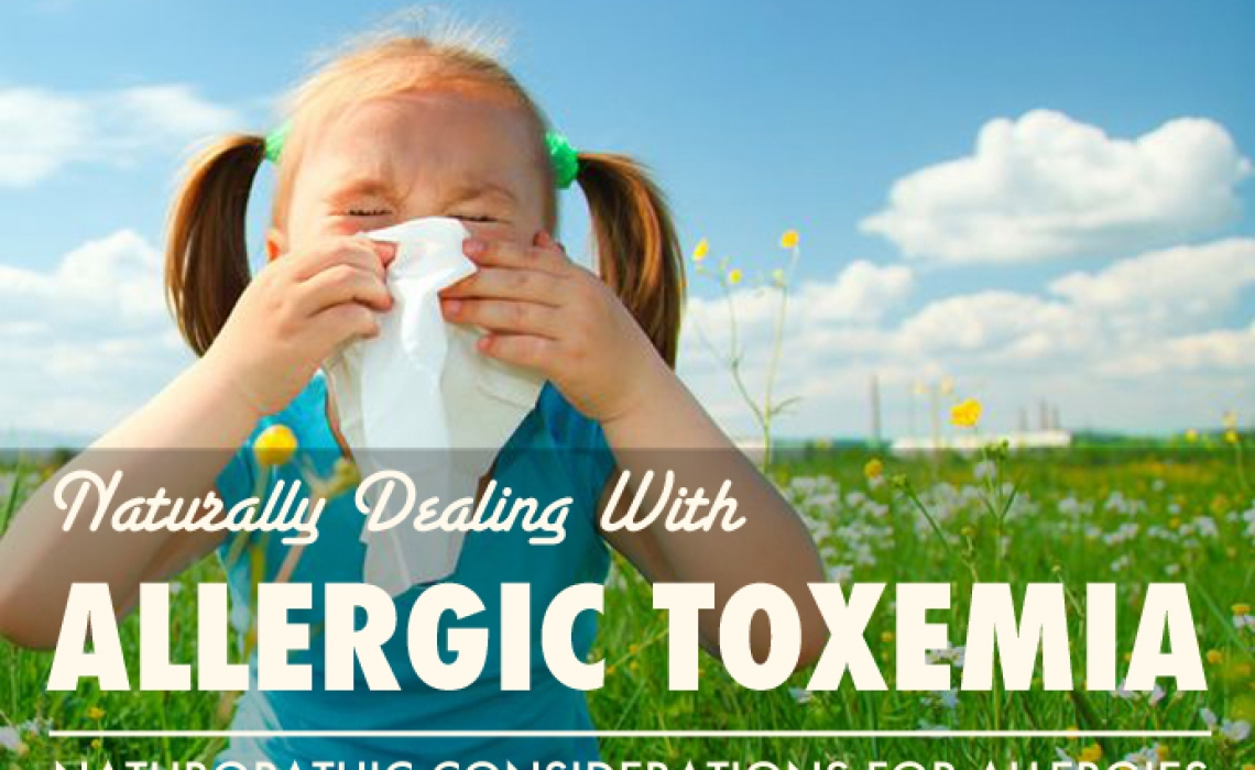 """Dealing with """"Allergic Toxemia"""" Naturally"""