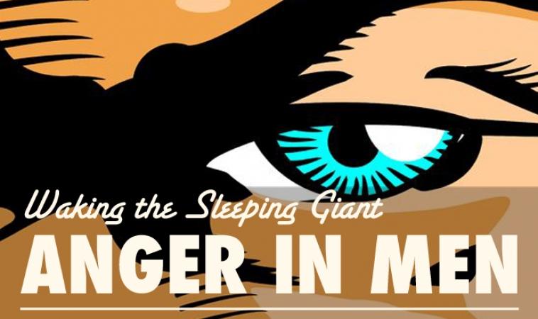 Waking the Sleeping Giant: Anger in Men