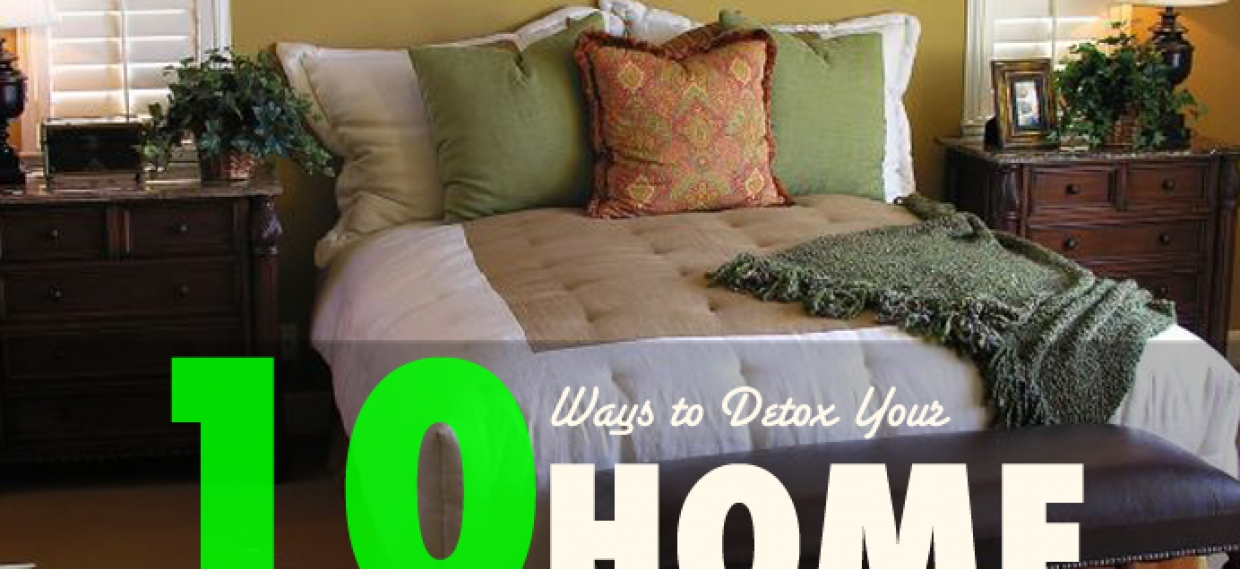 10 Ways to Detox Your Home