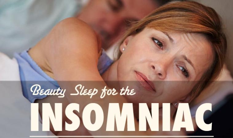 Beauty Sleep for the Insomniac