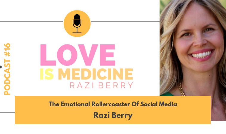016: The Emotional Rollercoaster Of Social Media w/ Razi Berry