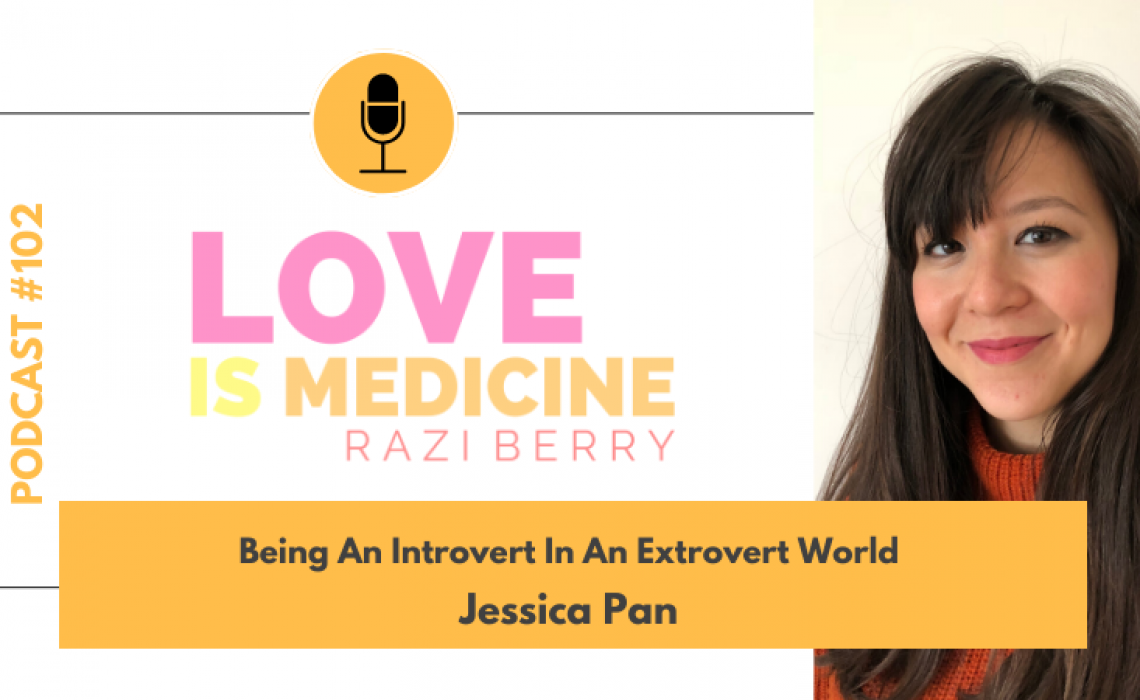 102: Being An Introvert In An Extrovert World w/ Jessica Pan
