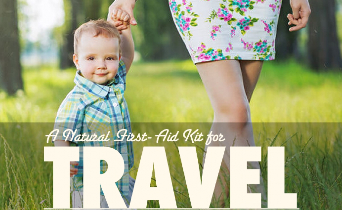 A Natural First Aid Kit for Travel