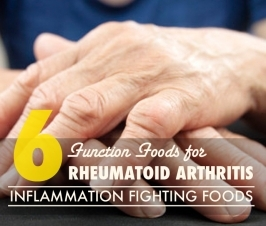 Six Functional Foods for Rheumatoid Arthritis