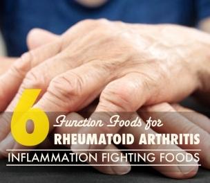6 Functional Foods for Rheumatoid Arthritis