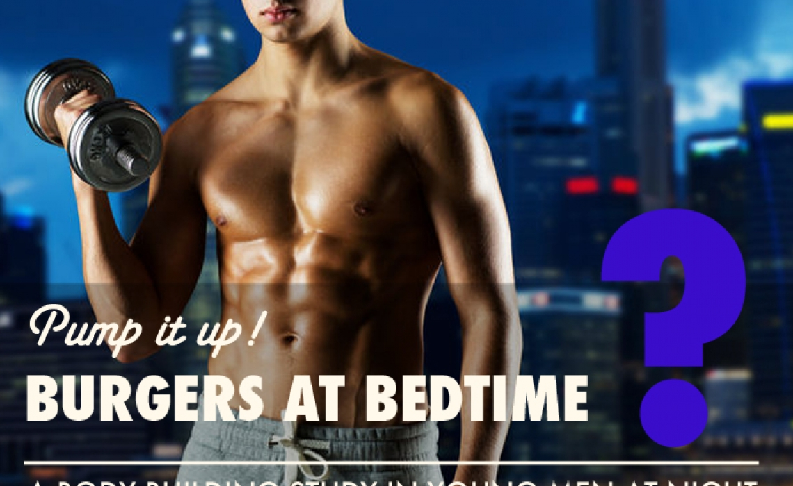 Pump It Up—Burgers at Bedtime?