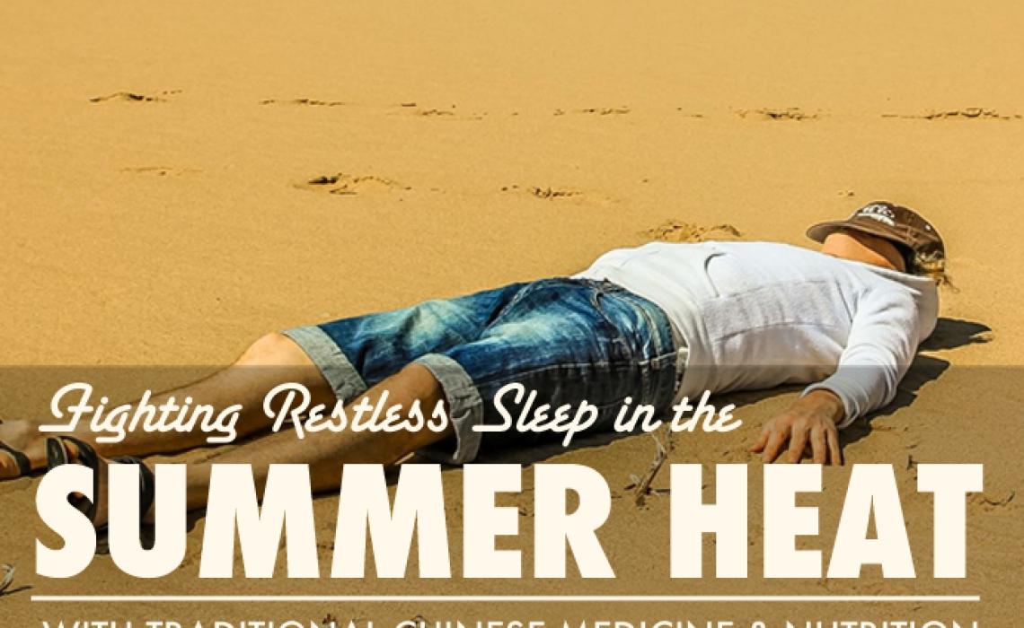 Fighting Restless Sleep In the Summer Heat