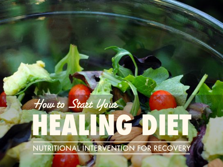 Start Your Healing Diet Now
