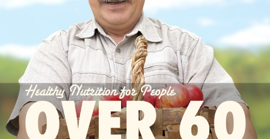 Healthy Nutrition Over 60