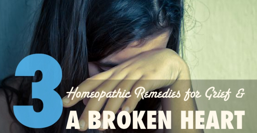 Homeopathic Remedies for Grief and a Broken Heart