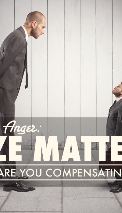 Men's Anger: Size Matters