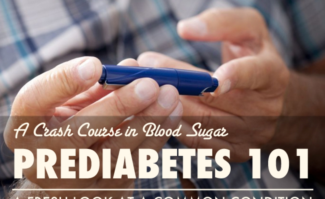 Prediabetes 101