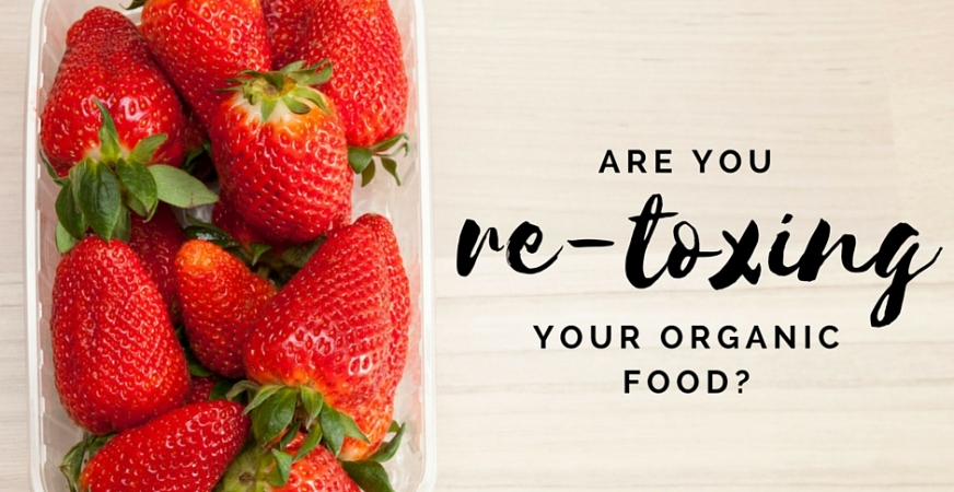 """Are You """"Re-Toxing"""" Your Expensive Organic Groceries? Why Utensils, Cookware and Food Storage Matter"""