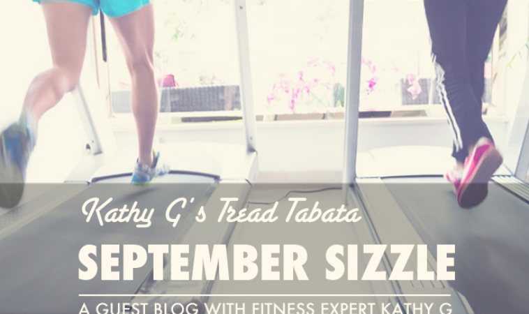 Kathy G's Tread Tabata: September Sizzle