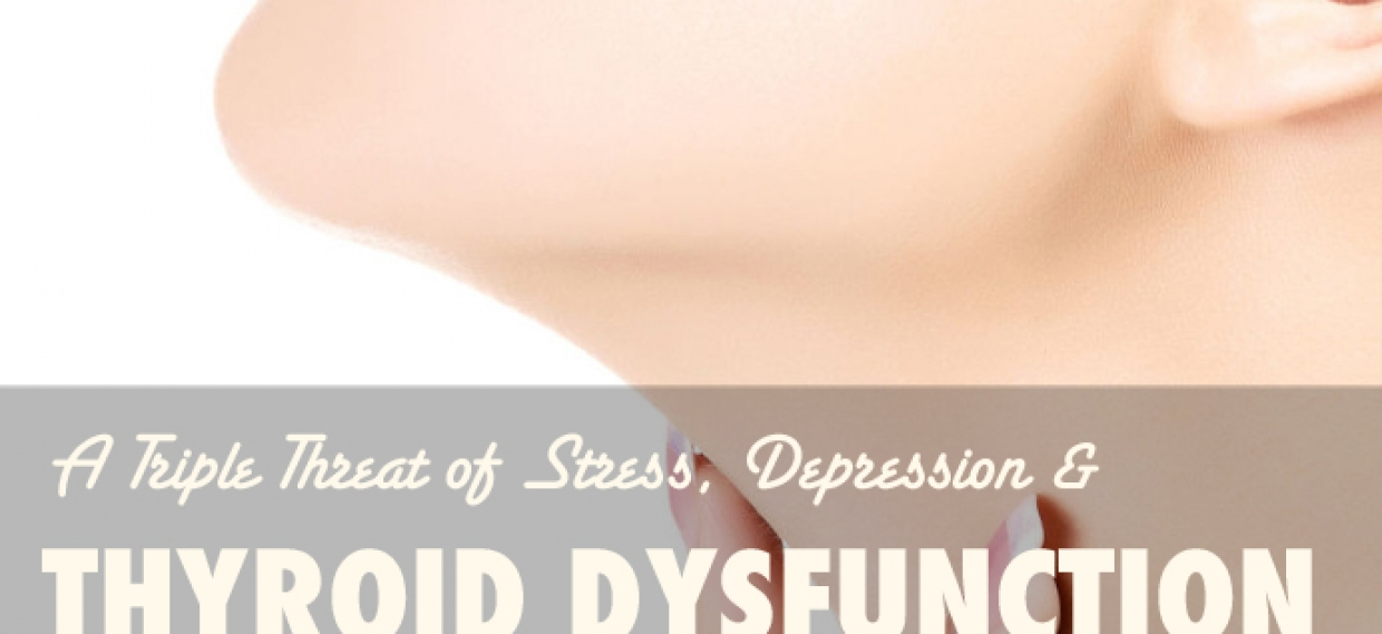 Triple Threat: Depression, Thyroid Dysfunction, and Stress