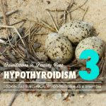 Foundations of Fertility Part 3: Subclinical Hypothyroidism