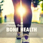 Boost Bone Health Naturally!