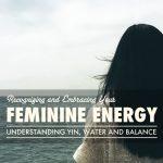 Recognizing and Embracing Feminine Energy