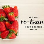 "Are You ""Re-Toxing"" Your Expensive Organic Groceries? Why Utensils, Cookware and Food Storage Matter"